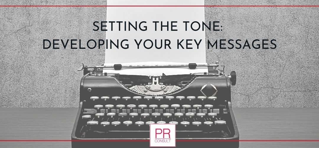Key Messaging: Your Communications Doctrine