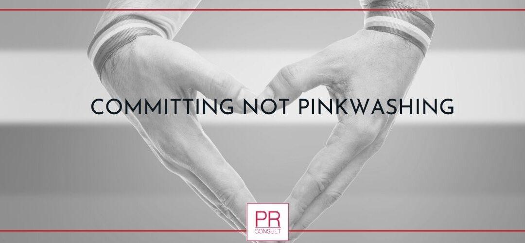 Committing Not Pinkwashing