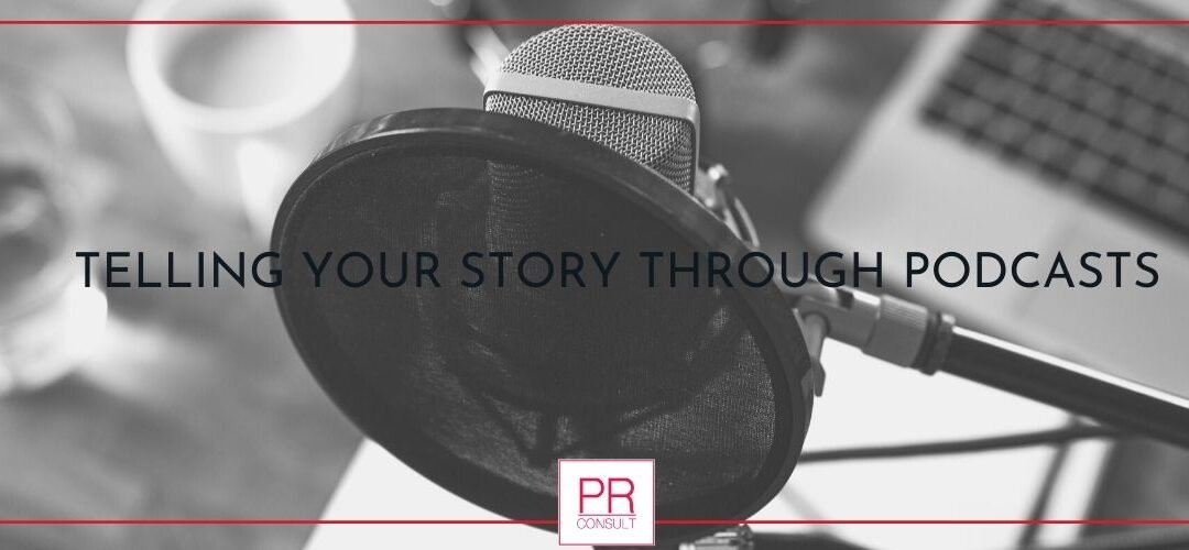 Telling Your Story Through Podcasts
